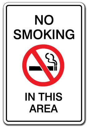 Sign that reads No smoking in this area